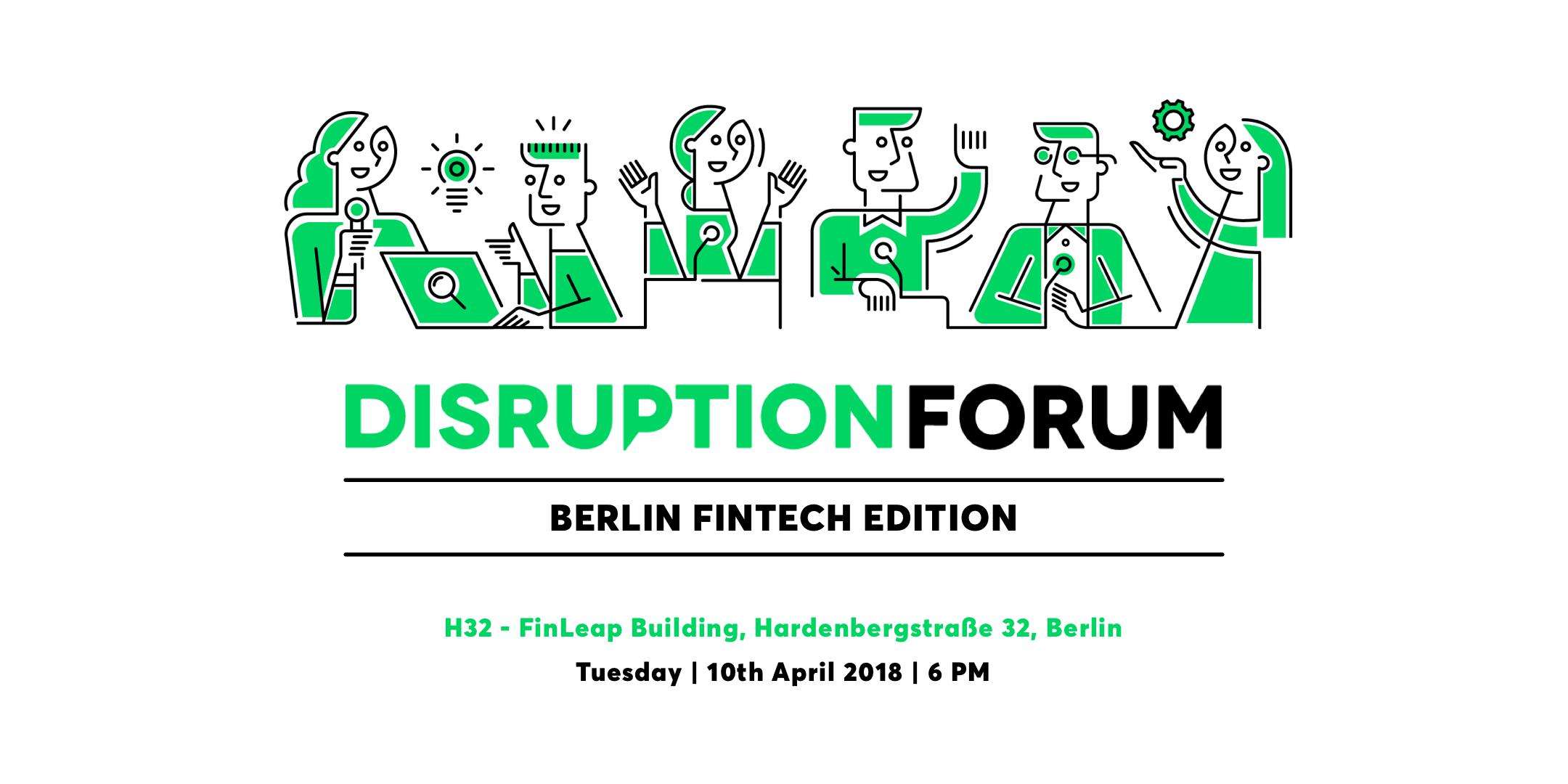Disruption Forum - Berlin Fintech