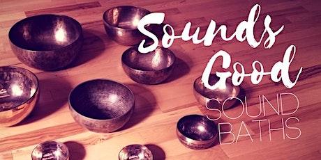 Sounds Good Sound Bath: 3rd Tuesdays tickets