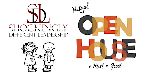 Virtual Open House/Meet & Greet:  Shockingly Different Leadership tickets