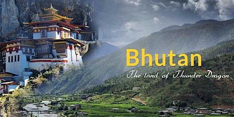 BEAUTIFUL JOURNEY ACROSS BHUTAN 15 DAYS tickets
