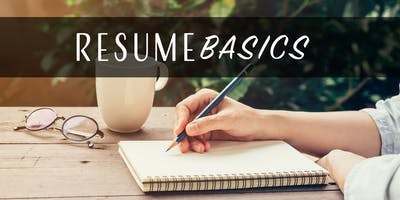 Resume Basics Workshop - Simple Tips to Maximize Your Job Search Potential