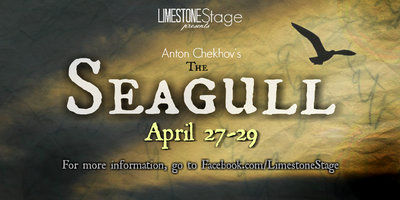 Limestone Stage Presents: The Seagull