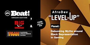 """AfroDev """"Level-Up"""" Panel: Debunking Myths around Black..."""