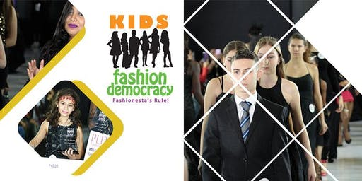 REGISTRATION SIGN UP - KIDS SHOW - 4 TO 15 YEAR OLD MODELS - KIDS FASHION DEMOCRACY SHOW