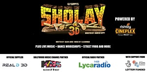 BOLLYWOOD FEVER presents SHOLAY in 3D - 12PM - 18TH...