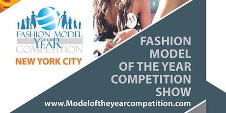 REGISTRATION SIGN UP - MODEL OF THE YEAR COMPETITION SHOW IN NEW YORK CITY tickets