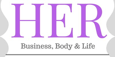 HER Business, Body & Life Conference 2019 - Norfolk's Largest Women's Empowerment Conference!