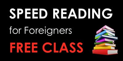 Speed Reading for Foreigners - FREE - Live Online Class (30 min) Milan