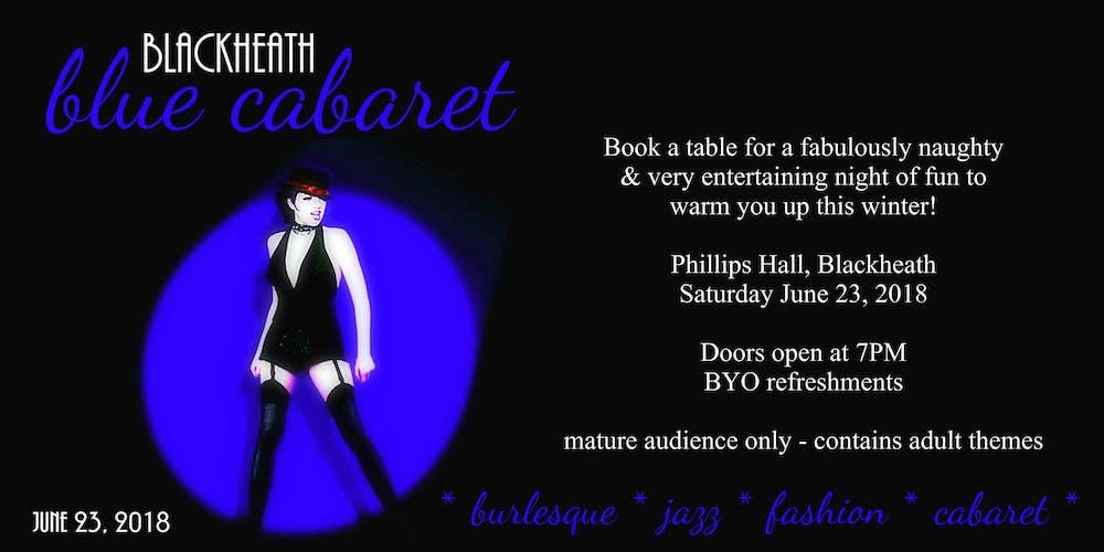 blue cabaret burlesque cabaret night tickets sat 23 06 2018 at