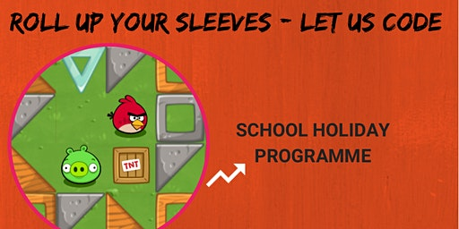Roll Up Your Sleeves - Let Us Code: SCRATCHPAD Holiday Programme