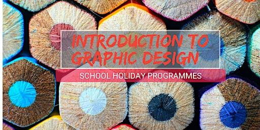 Introduction to Graphic Design: SCRATCHPAD Holiday Programmes