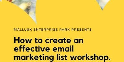 How to create an effective email marketing list workshop