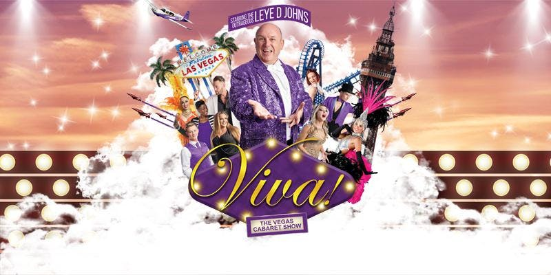 Viva! The Vegas Cabaret Show – Starring Leye