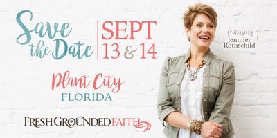 Fresh Grounded Faith - Plant City, FL - Sept 13-14, 2019