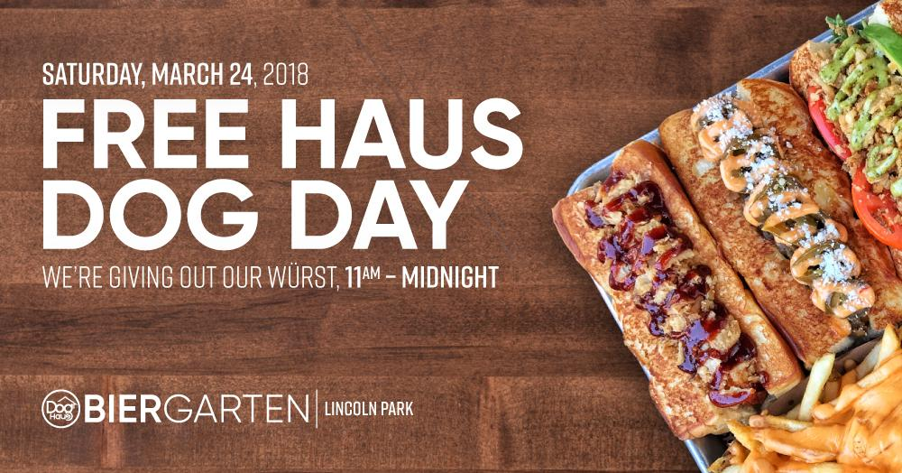 FREE Haus Dog Day–Dog Haus Biergarten Chicago
