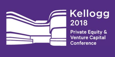 2018 Kellogg Private Equity & Venture Capital Conference
