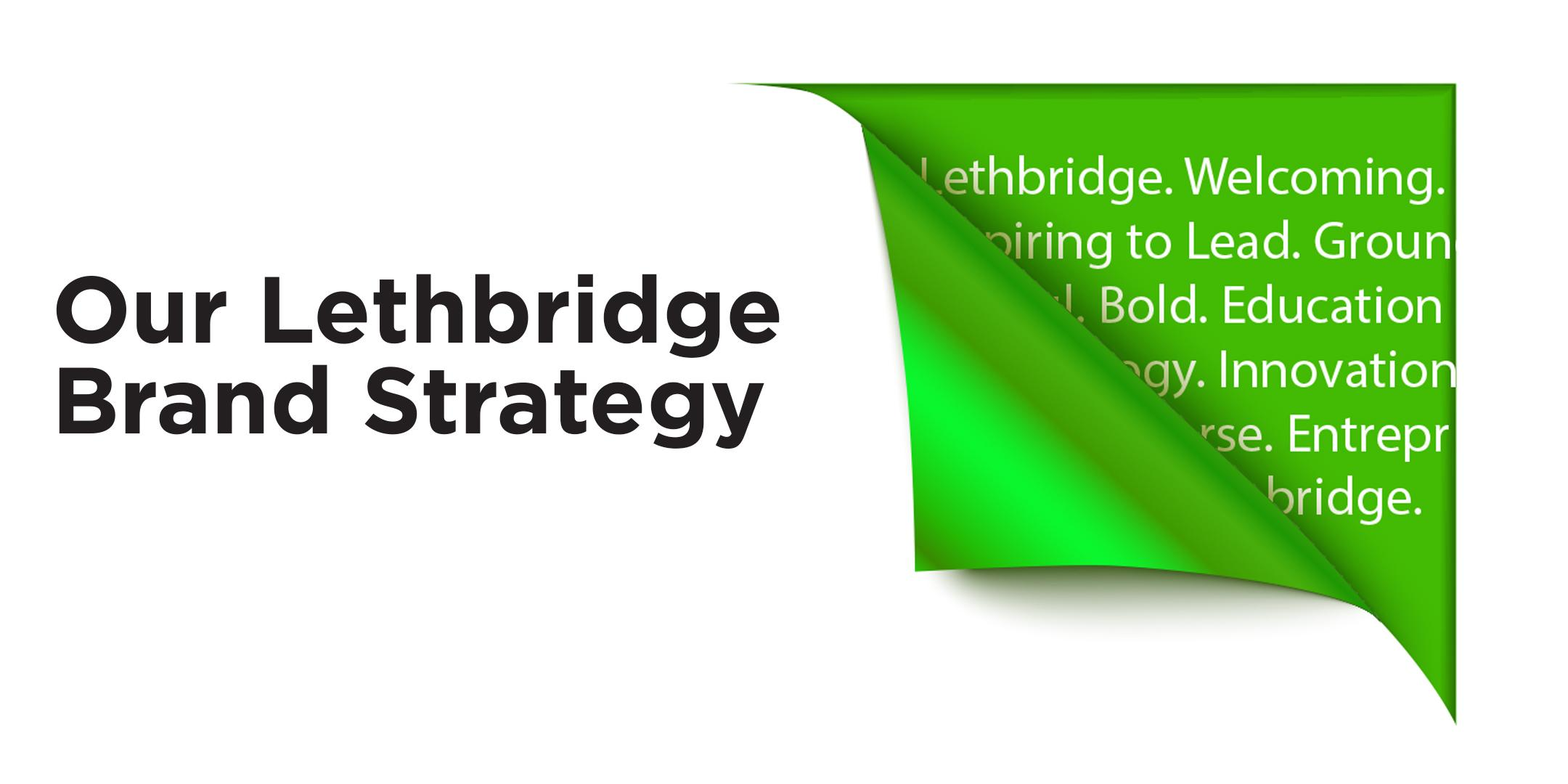 Our Lethbridge Brand Strategy - Media Launch