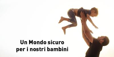 """Marostica (VI) - """"Un Mondo sicuro per i nostri bambini"""""""