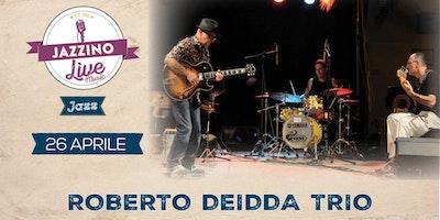 Roberto Deidda trio live@Jazzino