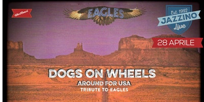 Dogs on Wheels - Tribute to Eagles -  live at Jazzino