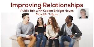 Talk and Meditation - Improving Relationships
