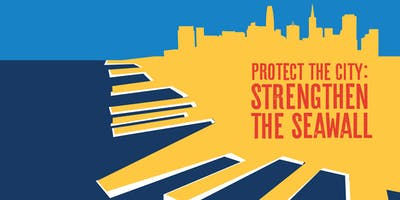 Port of San Francisco Seawall Earthquake Safety Program Walking Tour