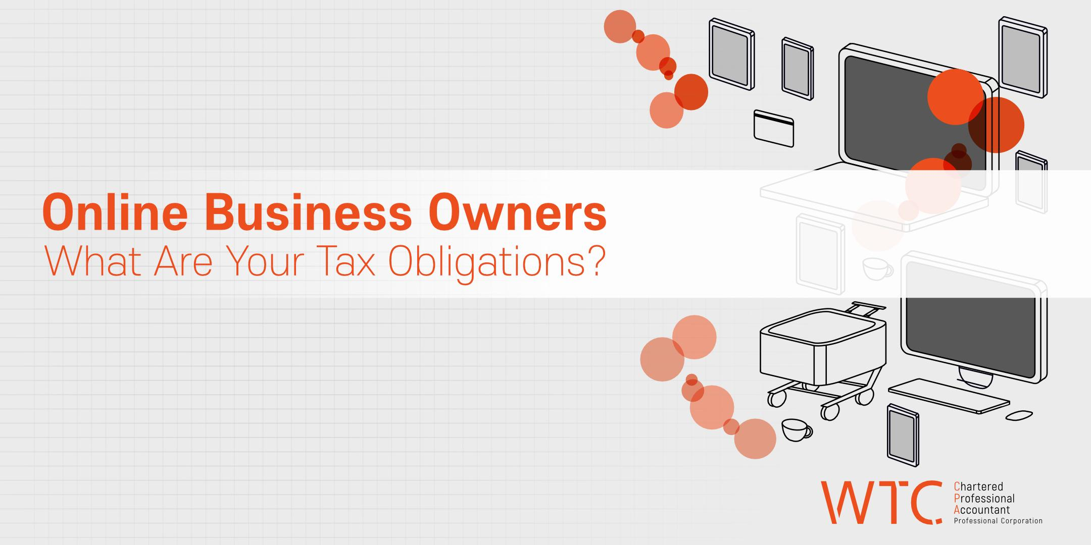 Online Business Owners - What Are Your Tax Ob