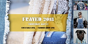 Frayed 2018 - A Fashionable & Unique Experience