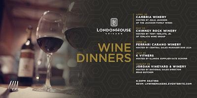 LondonHouse Chicago Winemakers Dinner Series