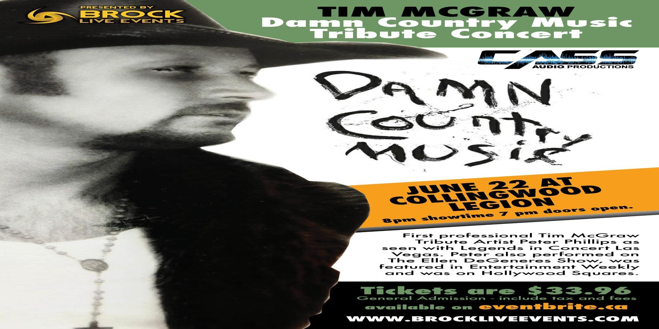 Tim McGraw Damn Country Music Tribute Concert