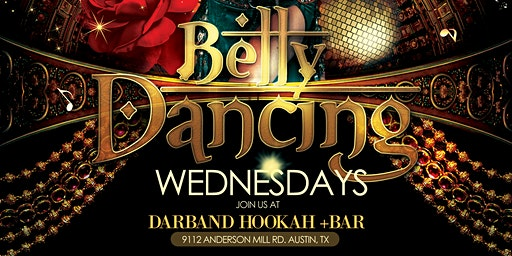 Belly Dance Wednesdays @Darband Hookah +BAR