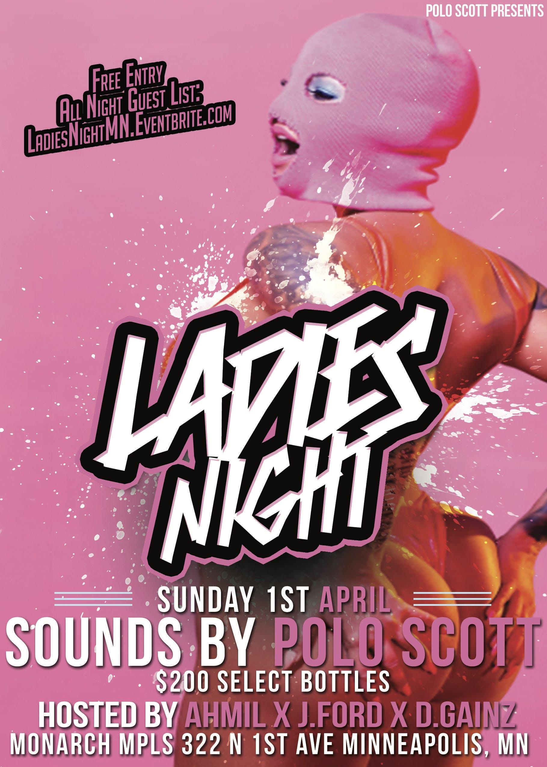 Polo Scott Presents X Ahmil: Ladies Night