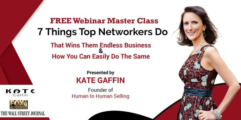 7 Things Top Networkers Do That Wins Them