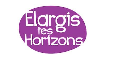 Elargis tes Horizons 2019 inscriptions billets