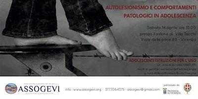 AUTOLESIONISMO E COMPORTAMENTI PATOLOGICI IN ADOLESCENZA