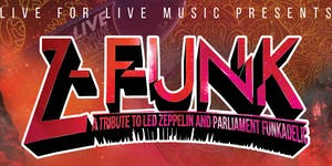 Live for Live Music presents Z-Funk: A Tribute To Led...
