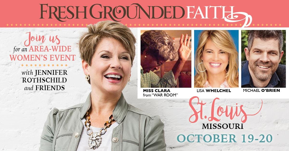 Fresh Grounded Faith St Louis Mo Oct 19 20 19 Oct 2018