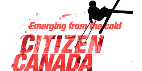 Citizen Canada : Emerging from the cold @ Montreal Comic con tickets