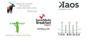 #SMByyc98 - Social Media Breakfast Calgary