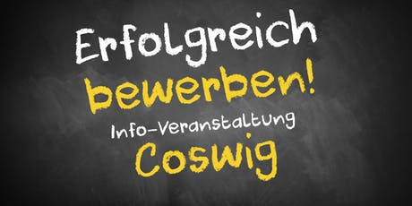 Bewerbungscoaching Infoveranstaltung Coswig Tickets