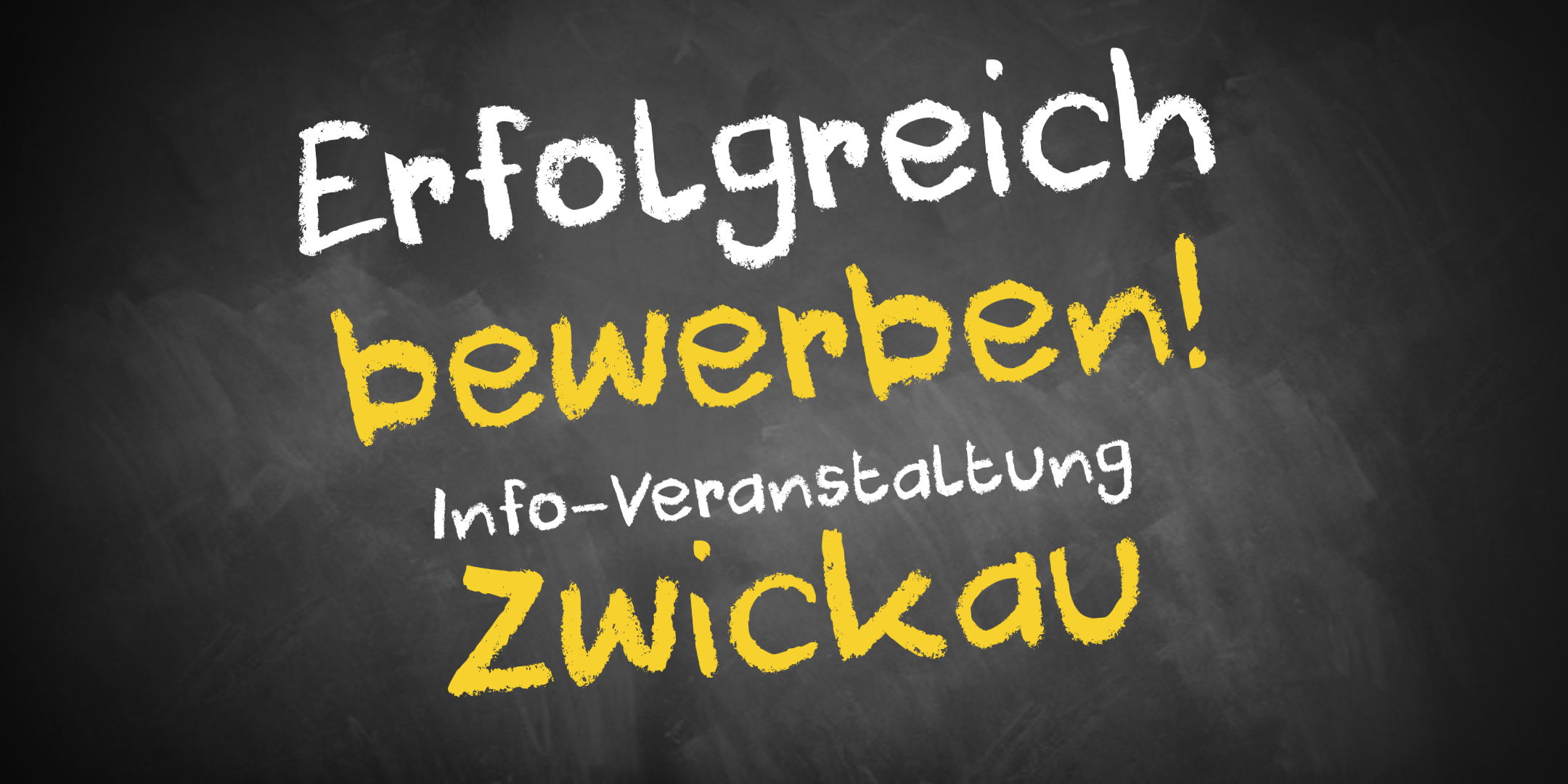 Bewerbungscoaching Infoveranstaltung Zwickau