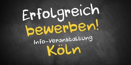 Bewerbungscoaching Infoveranstaltung Köln Tickets