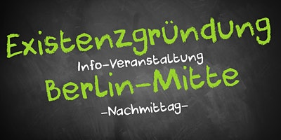 Existenzgründung Informationsveranstaltung Berlin