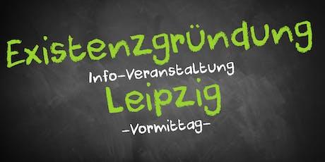 Existenzgründung Informationsveranstaltung Leipzig Tickets