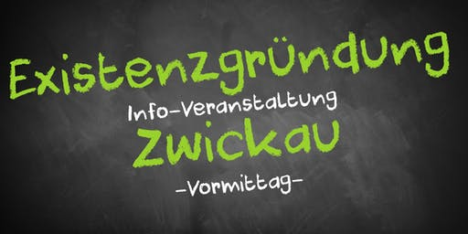 Existenzgründung Informationsveranstaltung Zwickau