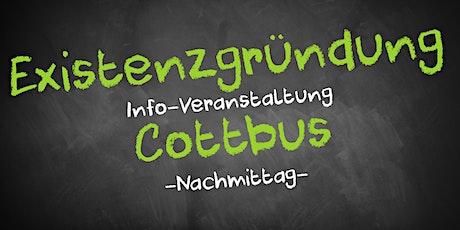 Existenzgründung Informationsveranstaltung Cottbus (Nachmittag) Tickets