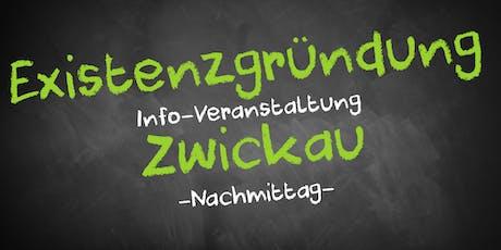 Existenzgründung Informationsveranstaltung Zwickau (Nachmittag) Tickets