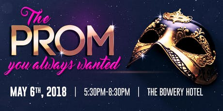 2018 The Prom You Always Wanted tickets