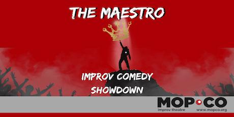 Maestro: Improv Comedy Showdown tickets