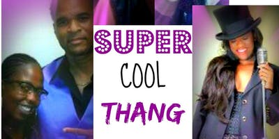 The Lounge at the Flamingo Presents: Super Cool Thangs